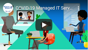 COVID-19 Managed IT Services Video