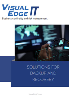 Solutions for Backup and Recovery