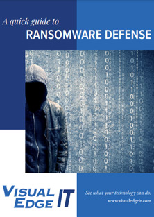 A Quick Guide to Ransomware Defense